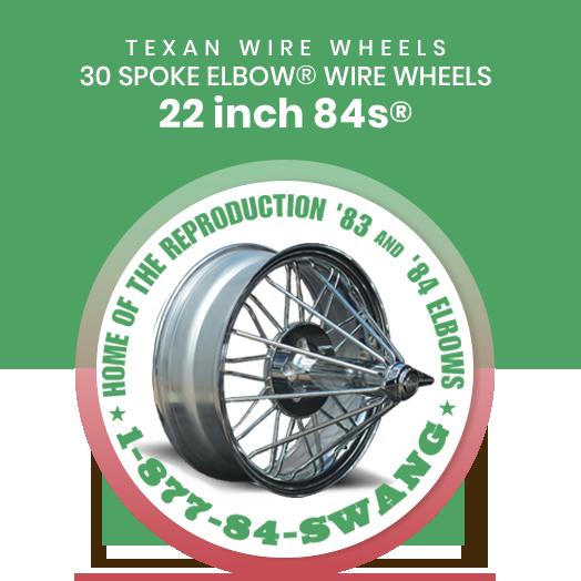 Texan Wire Wheels 22 inch 84s 30 Spoke Wire Wheels
